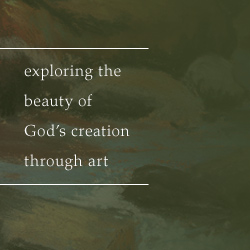 Exploring the beauty of God's creation through art